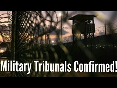 HIGH LEVEL MILITARY TRIBUNALS CONFIRMED